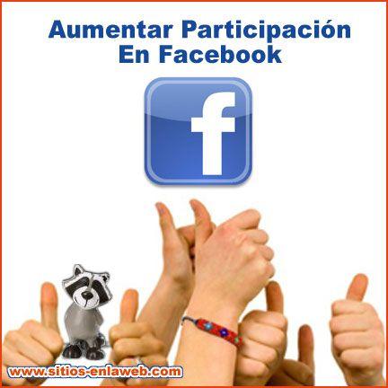 Aumentar Participacion En Facebook