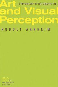 rudolf arnheim new essays on the psychology of art