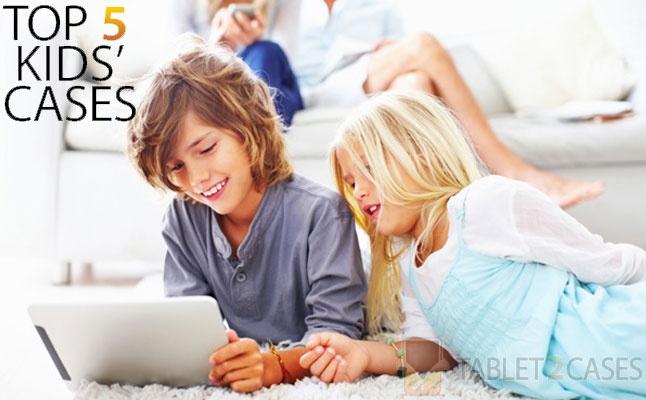 Top 5 Kids Cases