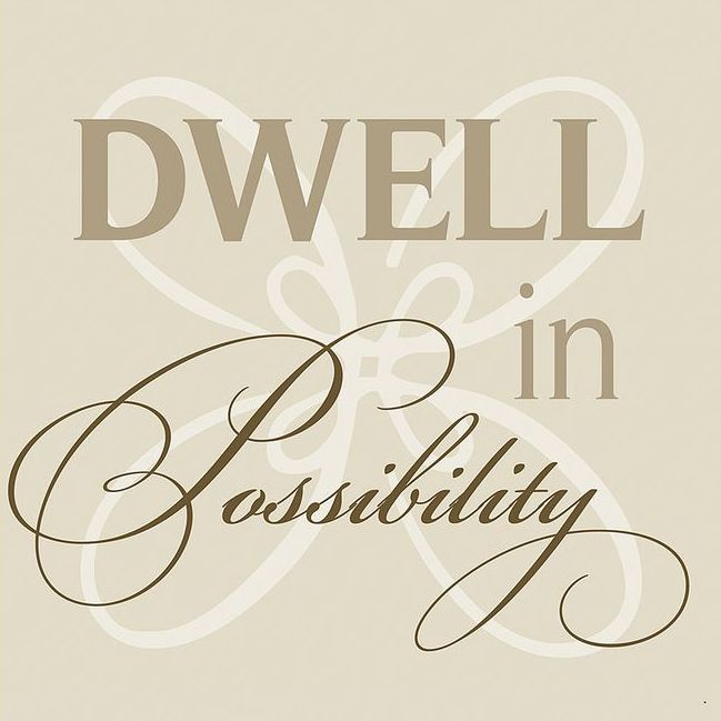 Dwell In Possibility 39 Canvas Wall Art Words Of Wisdom Pinterest