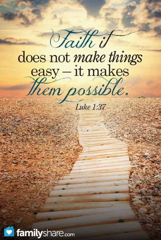 Faith Makes Things Possible Not Easy Quote