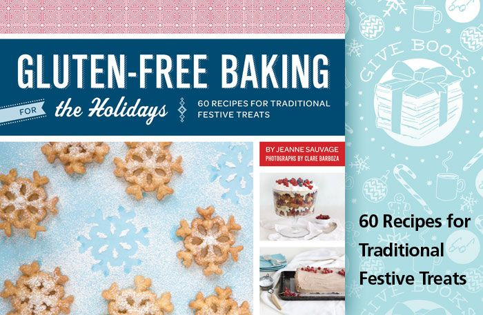 Gluten-Free Baking for the Holidays | Give Books | Pinterest