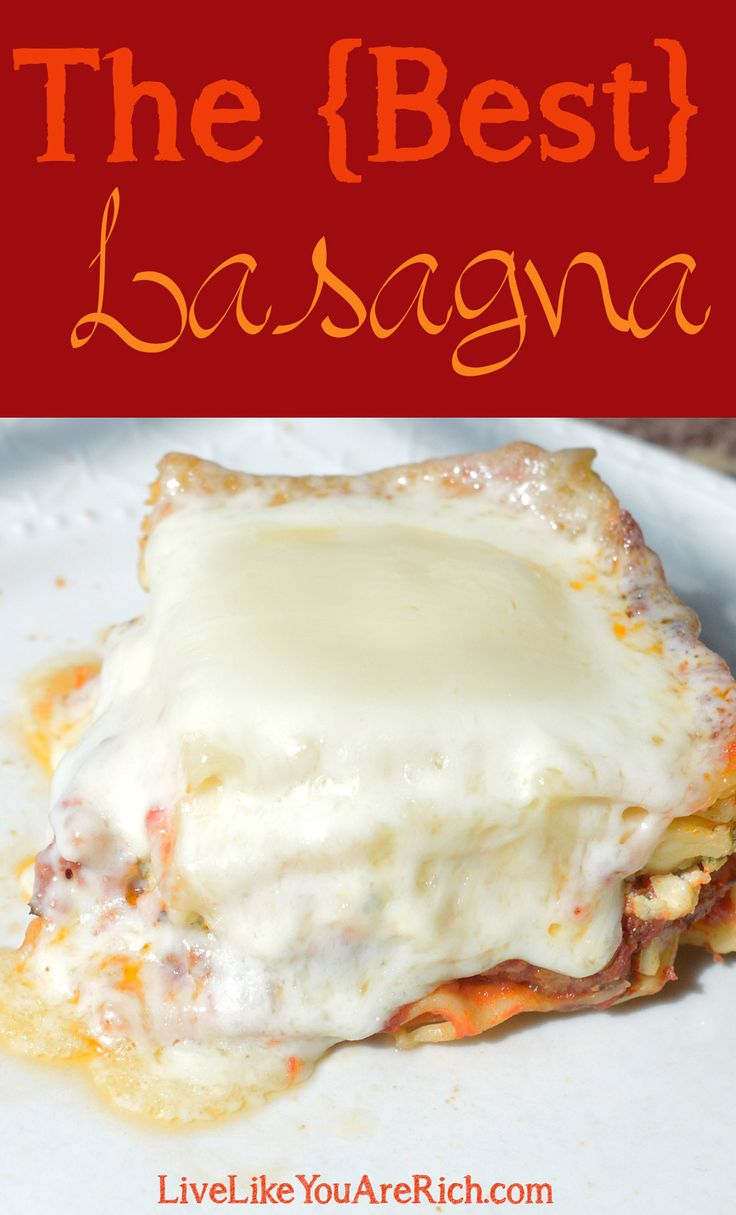 this lasagna, everyone who tastes it says that it is the BEST lasagna ...