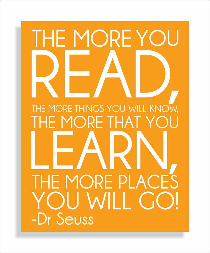 Dr. Seuss Quote, Read,...
