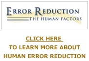 Human Error Reduction Tools, Processes, Training