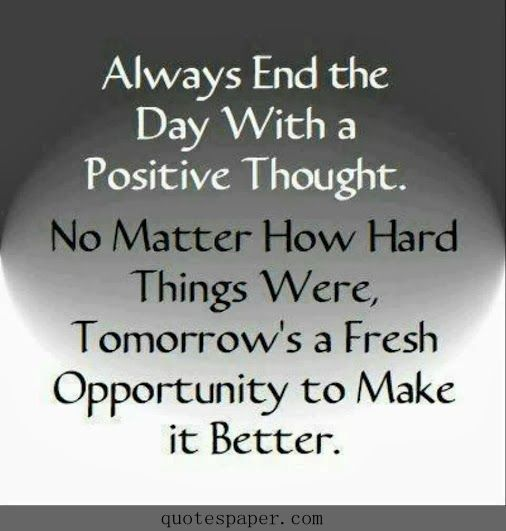 End the day with positive thought