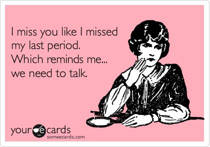 I Miss You Someecards