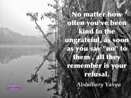 Ungrateful Quotes Quotes about ungrateful
