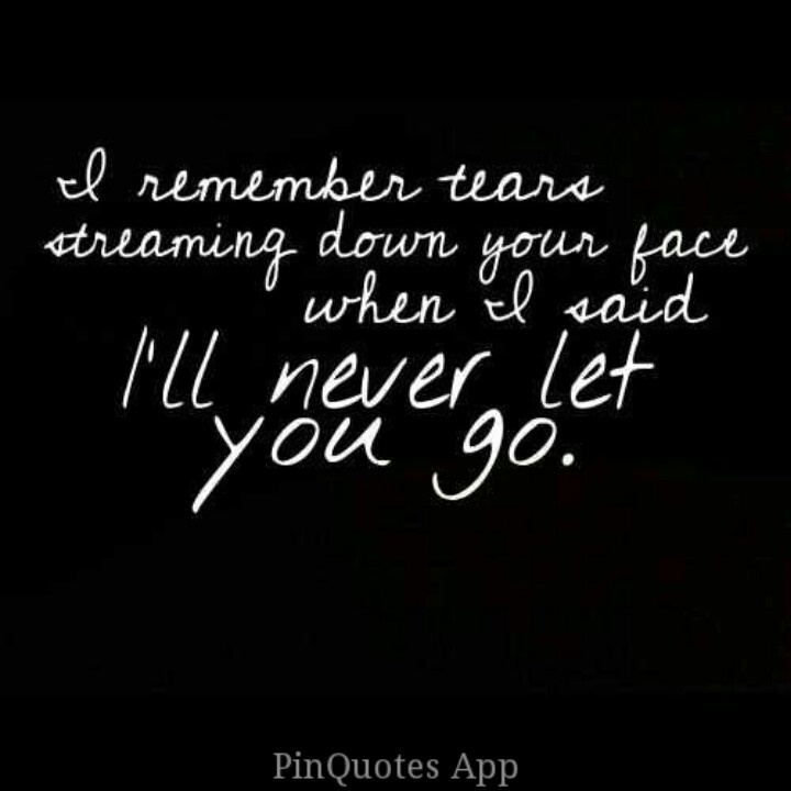 never let go love quotes quotesgram