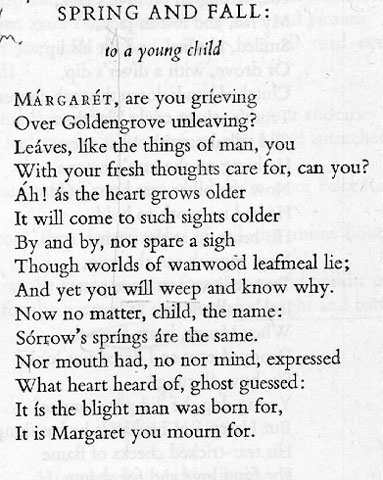"""poetry explication spring fall gerard manley hopkins A summary of """"spring and fall"""" (1880) in gerard manley hopkins's hopkins's  poetry  the poem opens with a question to a child: """"margaret, are you grieving ."""