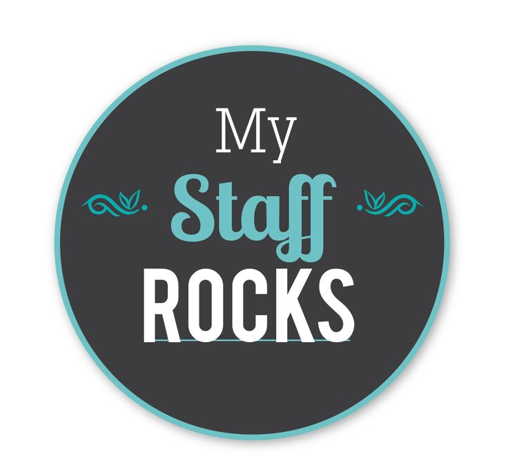 Have the best staff in the world show them love and appreciation by