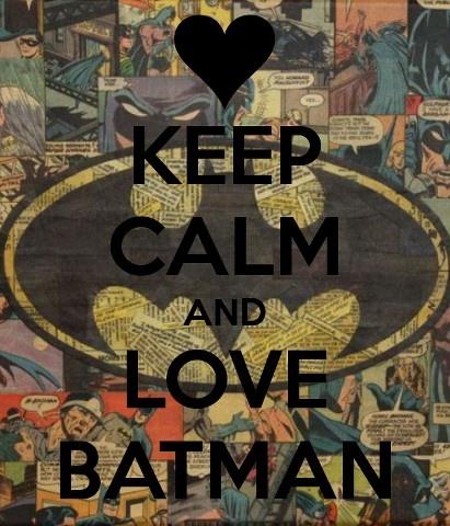 Love batman
