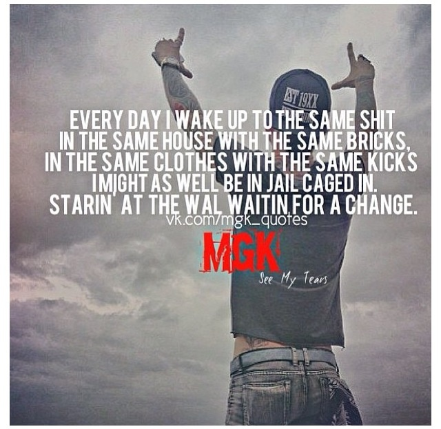 Mgk Quotes And ...