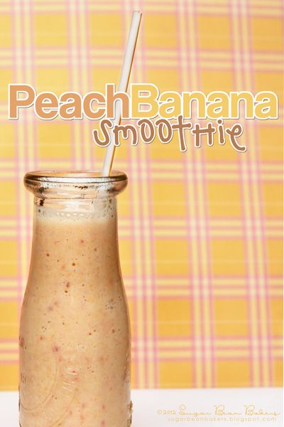 Peach Banana Smoothie. Refreshing and full of good stuff!