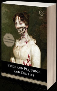 Pride and Prejudice and Zombies. love!
