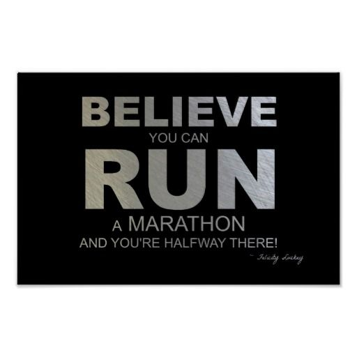 Believe You Can Run a Marathon! Print