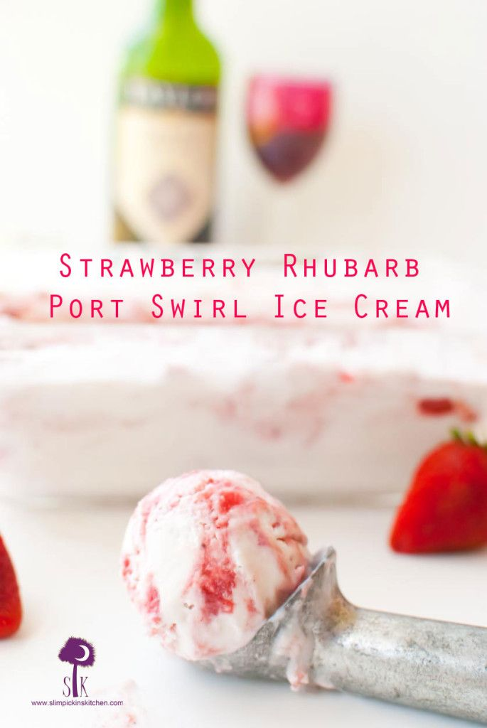 Strawberry Rhubarb Port Swirl Ice Cream: Vegan, Dairy-Free, Paleo and ...