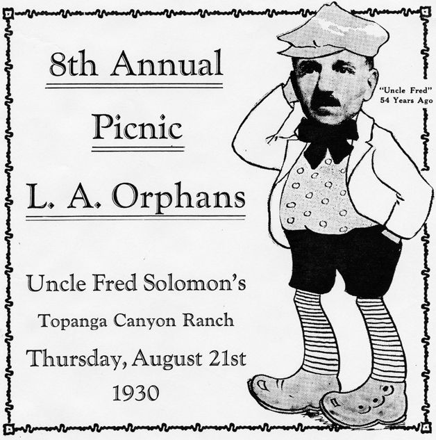 Invitation to Fred Solomon's 8th Annual Picnic for L. A. Orphans, Thursday, August 21, 1930. Mr. Solomon was a philanthropist who had property in Topanga where he hosted many parties. Topanga Historical Society. San Fernando Valley History Digital Library.