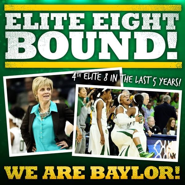 The #Baylor Lady Bears are in the Elite Eight for the 4th time in 5 years! #SicEm
