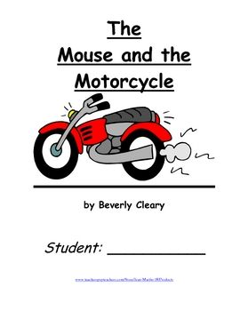 This is a 23 page packet for teachers to use with students who are reading Beverly Cleary's book, The Mouse and the Motorcycle.  Included is a 17 p...