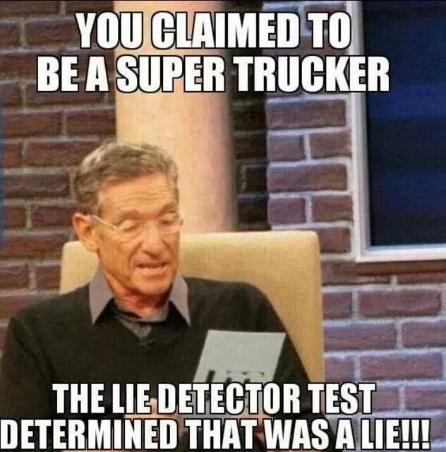 trucker meme super trucker maury povich
