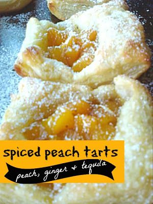 Spiced peach tarts with ginger & tequila | Tequila | Pinterest