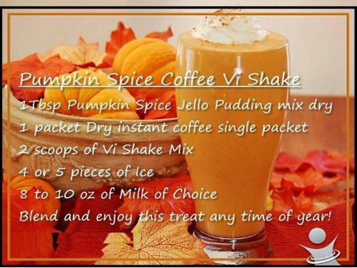 Pumpkin Spice Coffee Vi-Shake | Body By Vi Shakes and Foods | Pintere ...