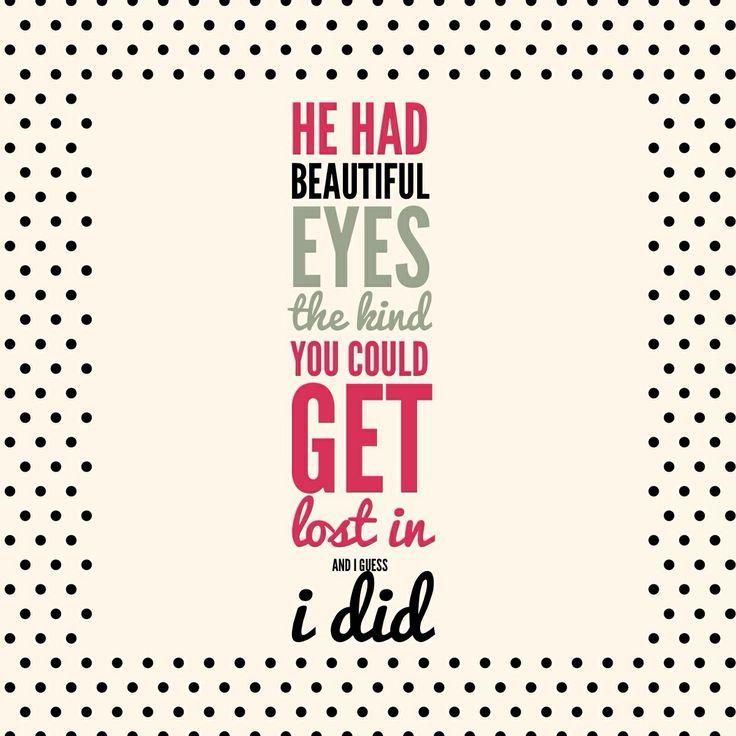 Love. Crush. Those eyes. Random Quote.