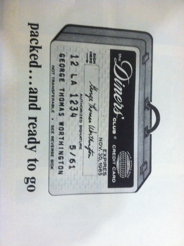 Diners' Club card 1960s. History notes here: http://www.foodtimeline.org/restaurants.html#dinersclub