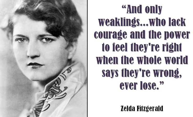 Zelda Friendship Quotes : Zelda fitzgerald quotes