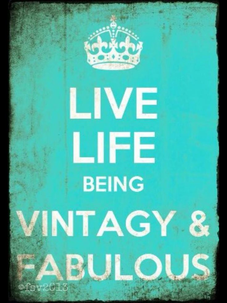 Vintage Quotes About Life Vintage Quotes ...
