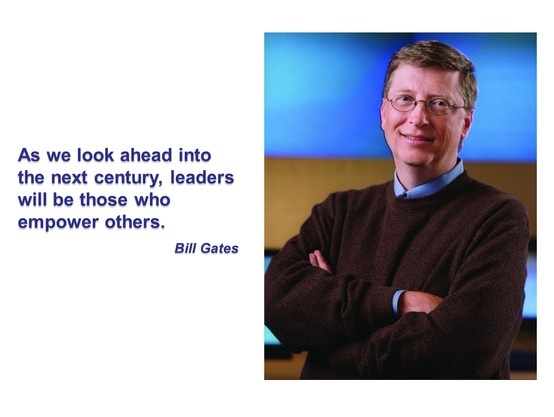 bill gates the leadership Bill gates is one of the most visionary leaders of our time he created in his mind  the idea of the greatness of computerized systems and that vision even though.
