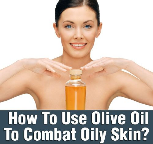 How To Use Olive Oil T...