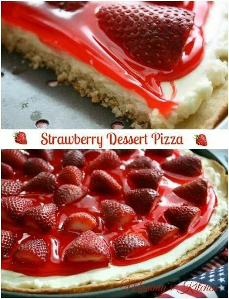 Strawberry dessert pizza | desserts | Pinterest