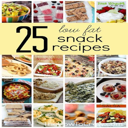 25-Low-Fat-Snack-Recipes | childrens recipes & stuff | Pinterest