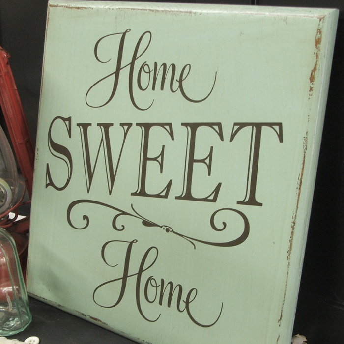 home sweet home sign | Diggin' it! | Pinterest