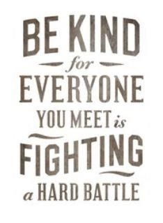 Be Kind - just because