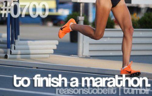 To finish a Marathon