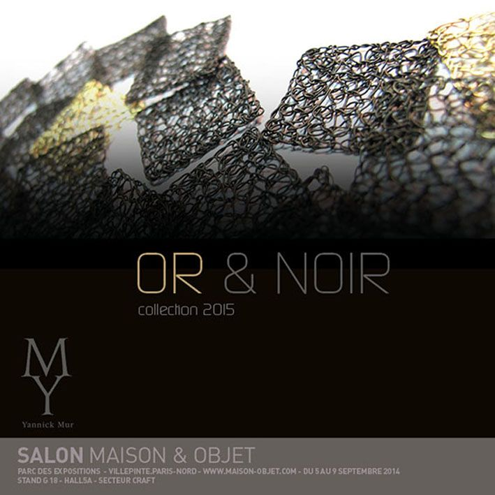 Yannick Mur - Salon Maison & Objet - Paris 5-9 sept 2014 - Stand - G 18 - Hall 5A - SECTEUR CRAFT