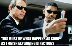 This must be what happens as soon as I finish explaining directions!