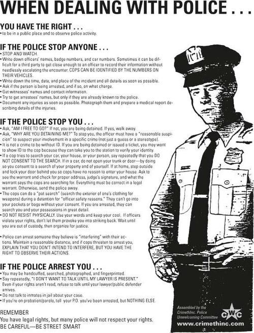 What to do if stopped by the police. Cause you've got rights.