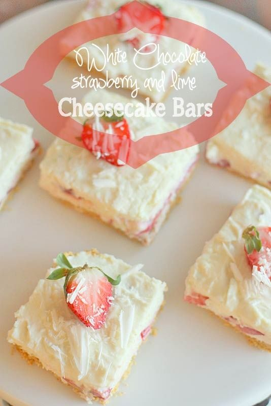 White Chocolate Strawberry and Lime Cheesecake Bars.
