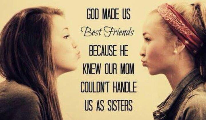 God made us best frien...