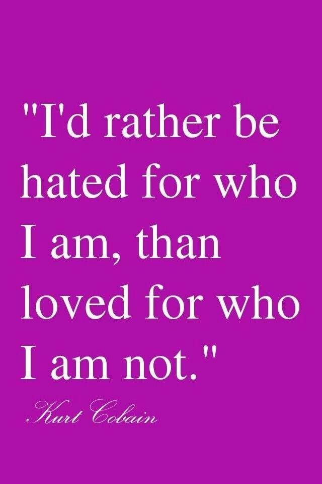 I love myself  I cant change who I am  Pinterest