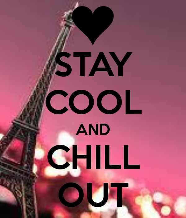 Be Cool And Calm Quotes