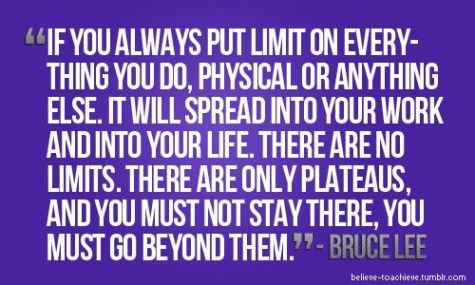 Bruce Lee Quote There Are No Limits