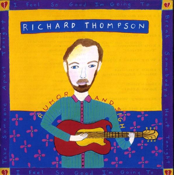 Richard Thompson -Rumor and Sigh (1991)