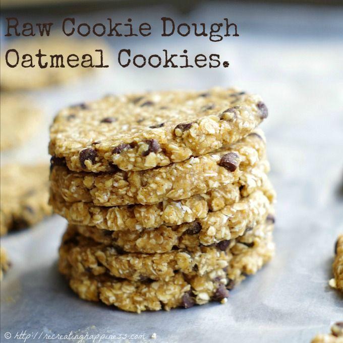 Raw Cookie Dough Oatmeal Cookies | Recipe