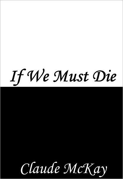if we must die poem analysis