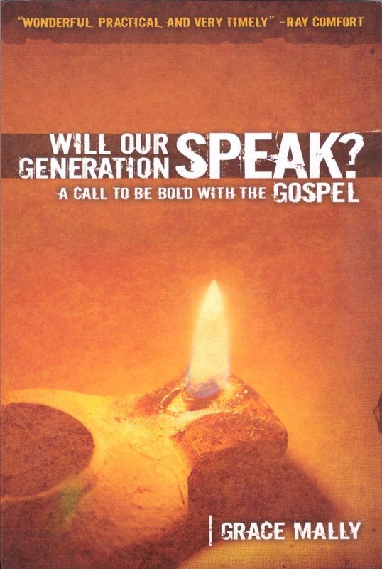 Will Our Generation Speak? by Grace Mally ~ Recommend this book to all Christian young people!